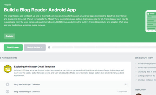 Treehouse is a subscription based website with a great collection of tutorials and lessons that will take you through Android app development from the basics to advanced topics. Subscribing to their services gives you access to all of their courses which you can complete at your own leisure and pace.